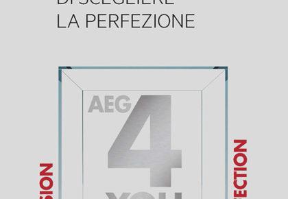 Scopri i vantaggi di scegliere la perfezione AEG
